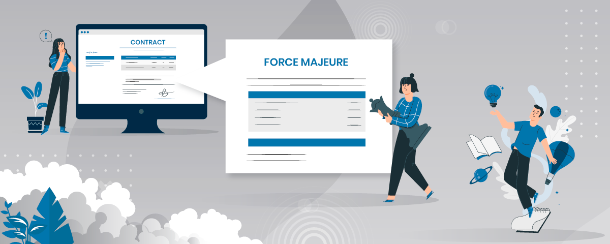 Force Majeure - the hidden contractual clause that proves to be beneficial in uncertain times