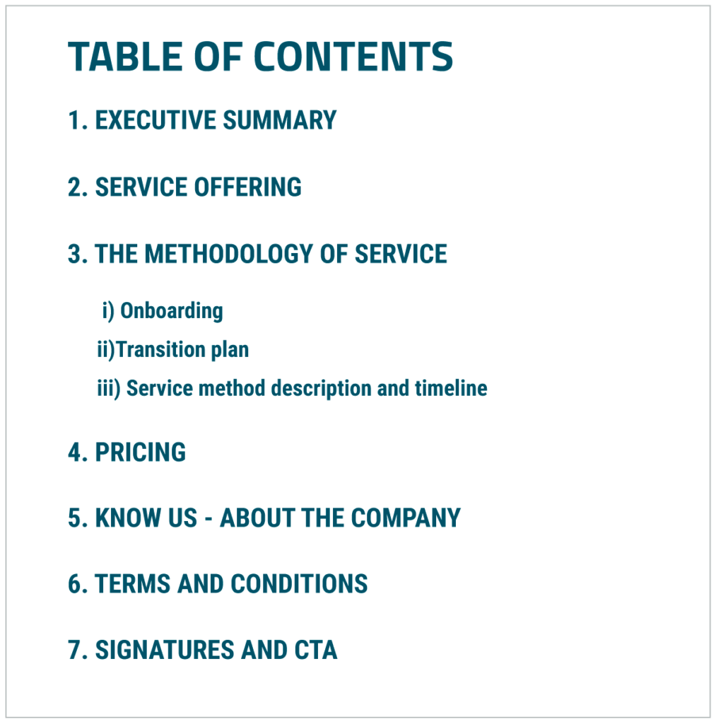A business proposal must have the table of contents for easy navigation