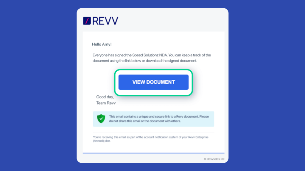 Revv emails the electronically signed documents to both recipient and sender for record purposes.